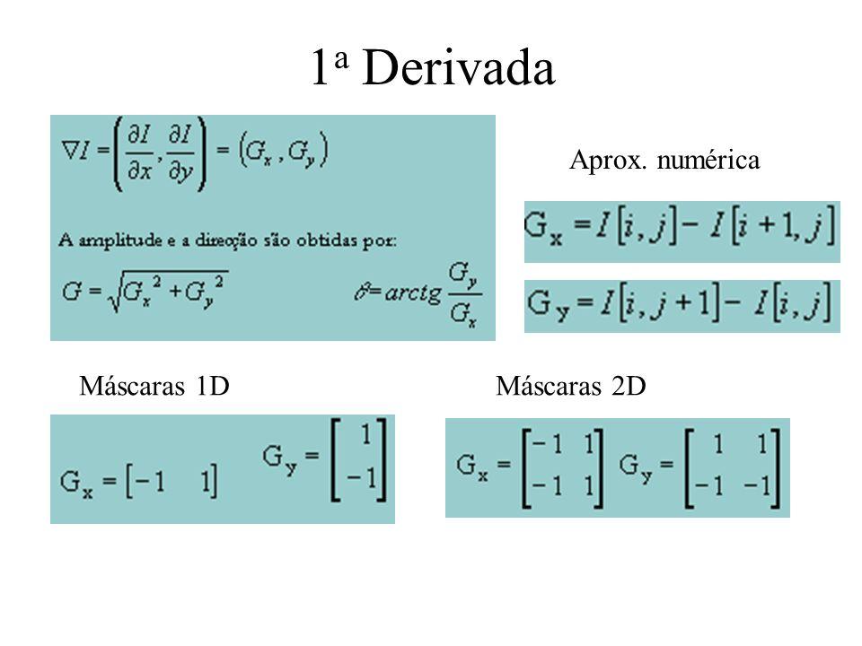 Marr-Hildreth Primeira derivada: extremo na posição da aresta Segunda derivada: zero na mesma posição