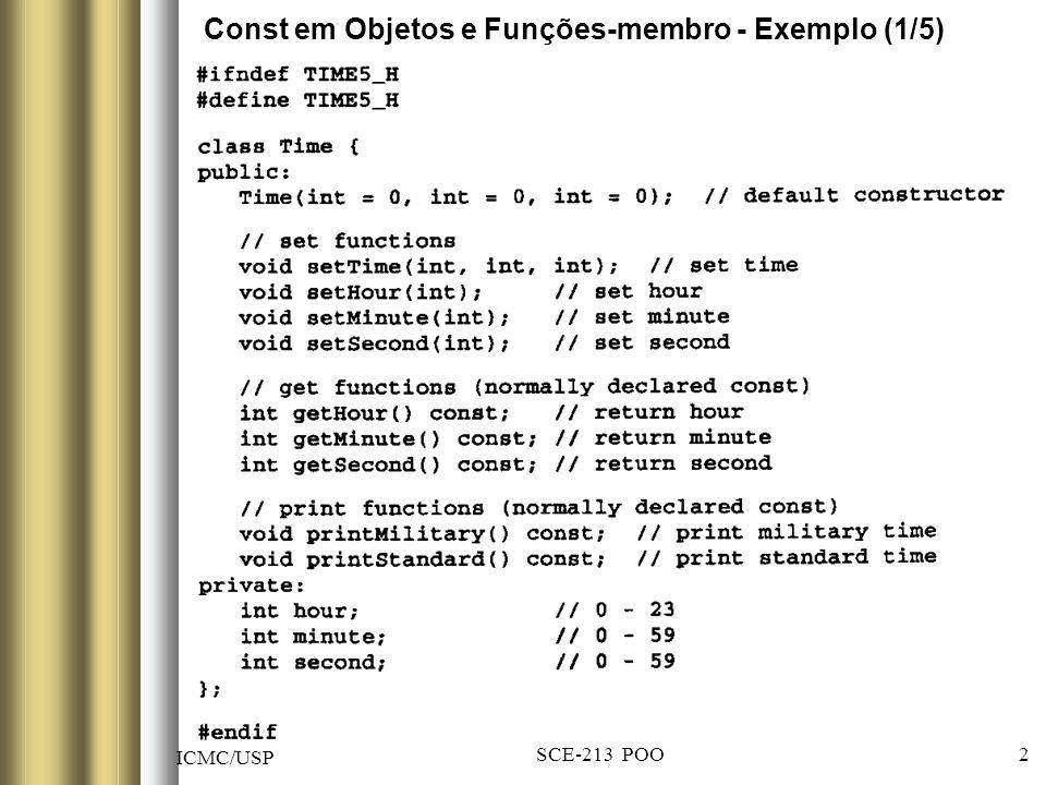 ICMC/USP SCE-213 POO 2 Const em Objetos e Funções-membro - Exemplo (1/5)