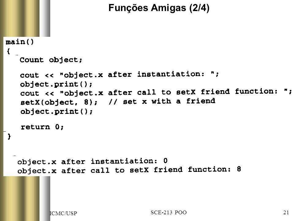 ICMC/USP SCE-213 POO 21 Funções Amigas (2/4)