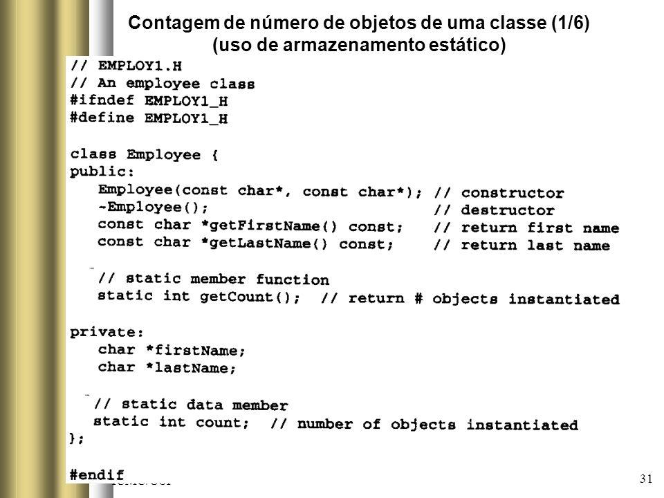 ICMC/USP SCE-213 POO 31 Contagem de número de objetos de uma classe (1/6) (uso de armazenamento estático)