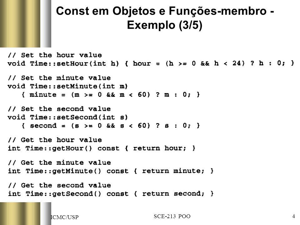 ICMC/USP SCE-213 POO 5 Const em Objetos e Funções-membro - Exemplo (4/5)