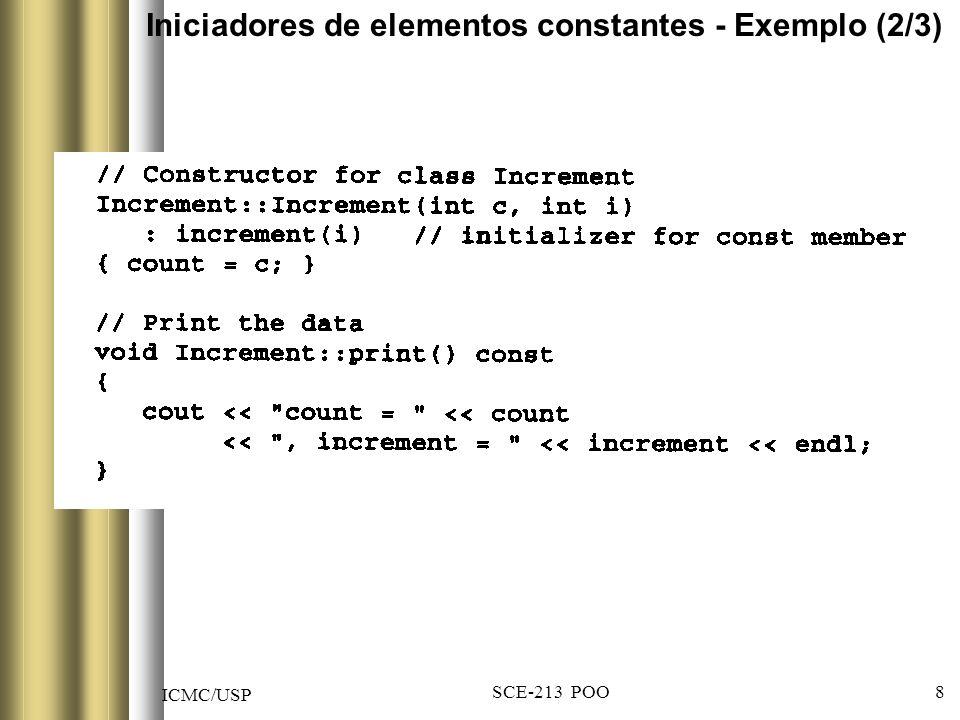 ICMC/USP SCE-213 POO 8 Iniciadores de elementos constantes - Exemplo (2/3)
