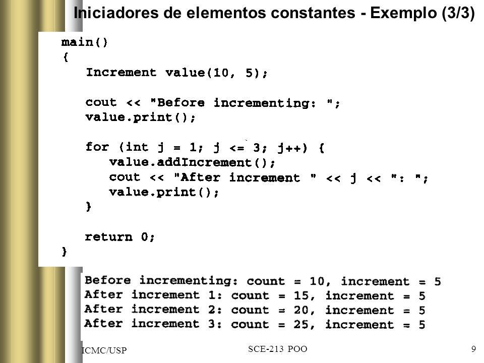 ICMC/USP SCE-213 POO 9 Iniciadores de elementos constantes - Exemplo (3/3)