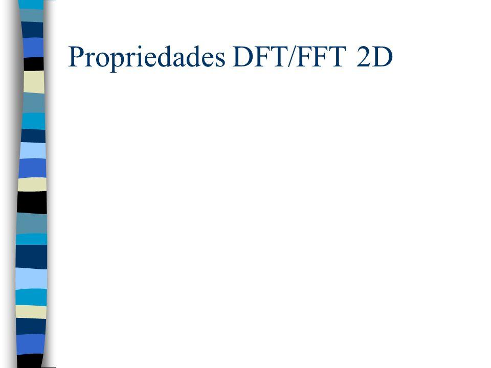 Propriedades DFT/FFT 2D