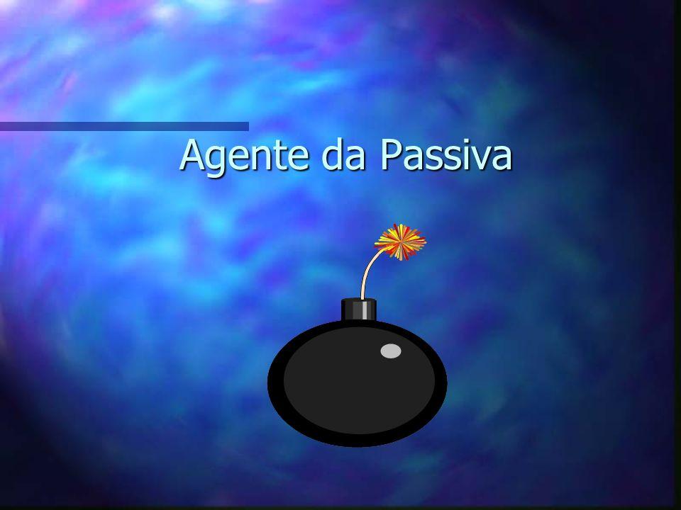 Agente da Passiva