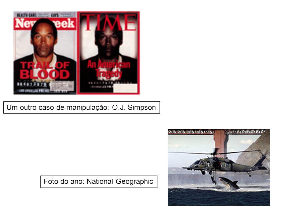 Um outro caso de manipulação: O.J. Simpson Foto do ano: National Geographic