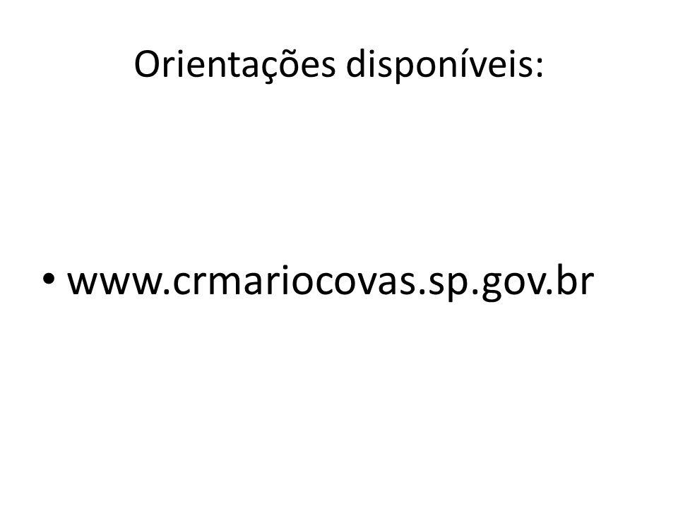 Orientações disponíveis: www.crmariocovas.sp.gov.br