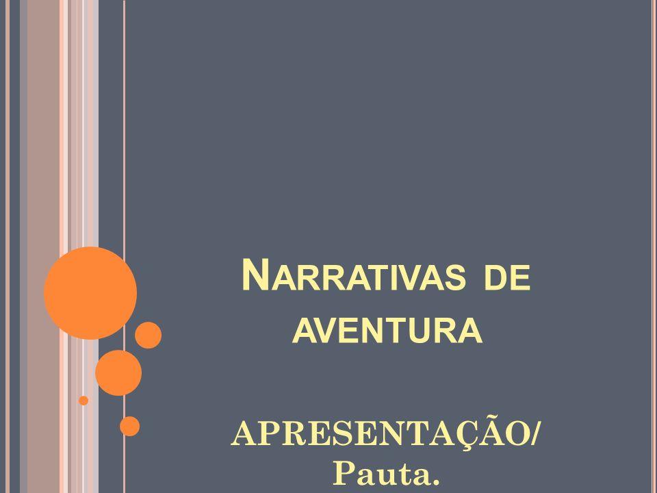 N ARRATIVAS DE AVENTURAS SARESP/2011.Resolução: SE 41 de 30/06/2011.