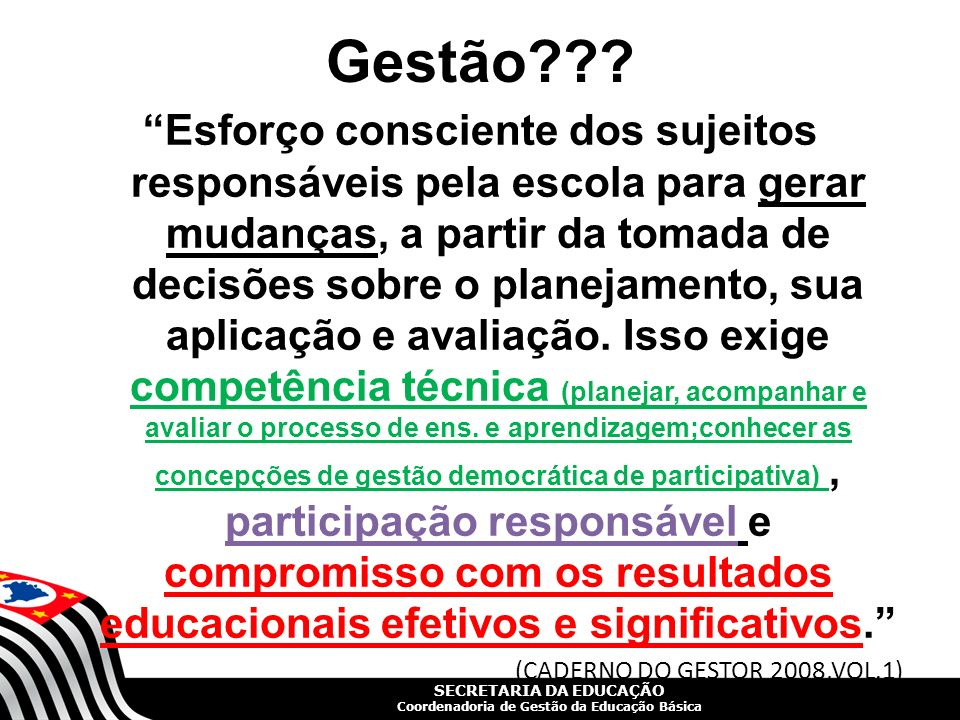 SECRETARIA DA EDUCAÇÃO Coordenadoria de Gestão da Educação Básica Slide 5 PARA REFLETIR...