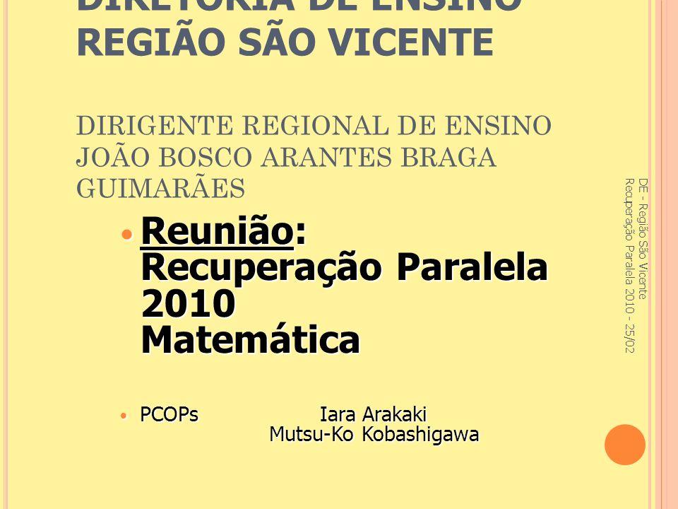 Falta scaniar página 45,46 e 47 do livro do aluno vol3 DE - Região São Vicente Recuperação Paralela 2010 - 25/02