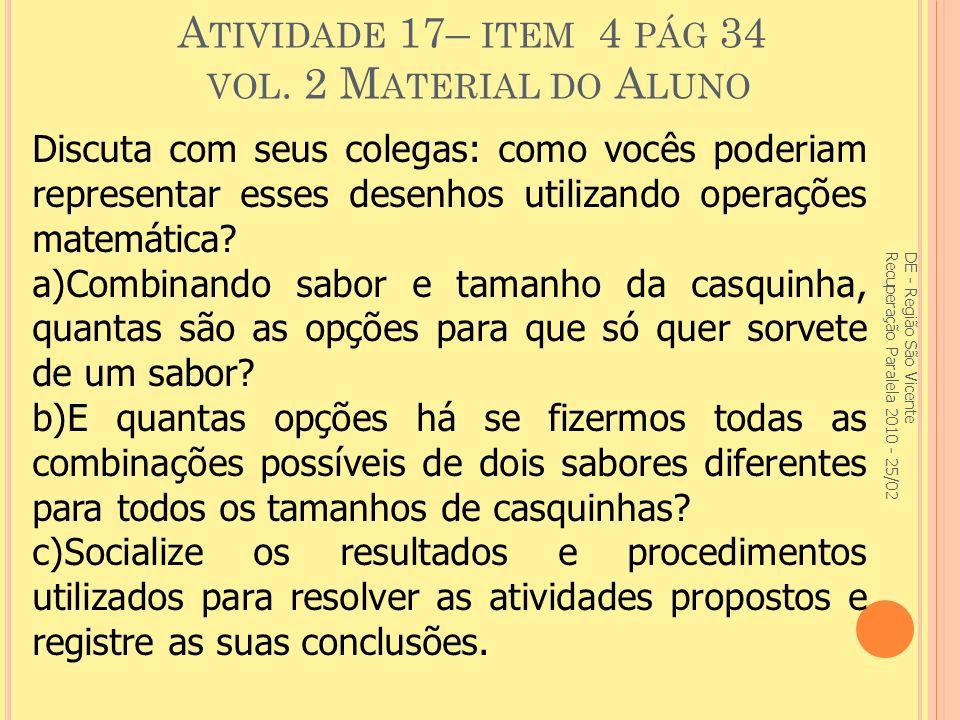 A TIVIDADE 17– ITEM 4 PÁG 34 VOL.