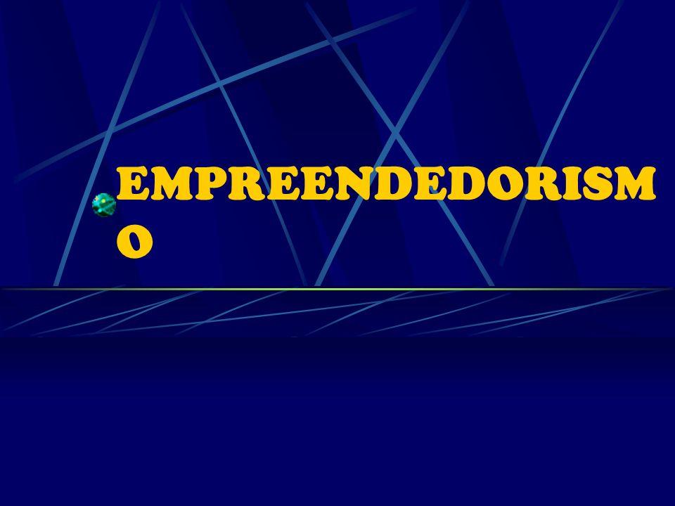 EMPREENDEDORISM O