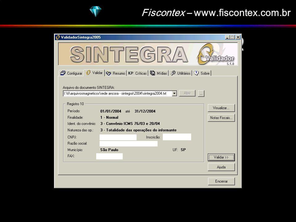 Fiscontex – www.fiscontex.com.br VALIDAÇÃO DO ARQUIVO VALIDAÇÃO DO ARQUIVO