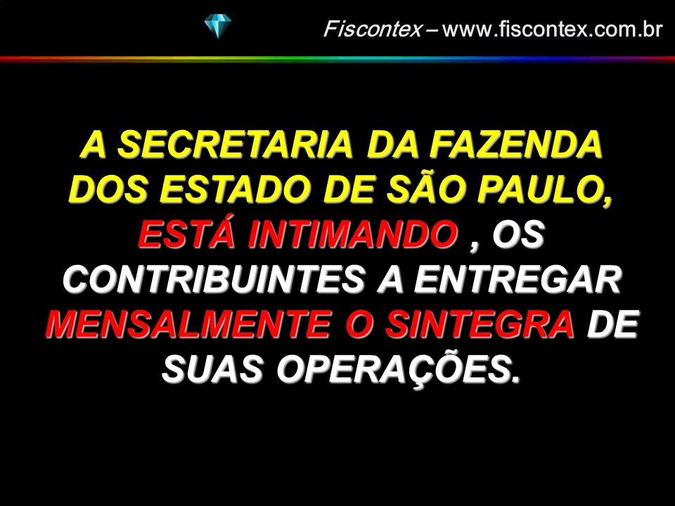Fiscontex – www.fiscontex.com.br NOVIDADES DO SINTEGRA