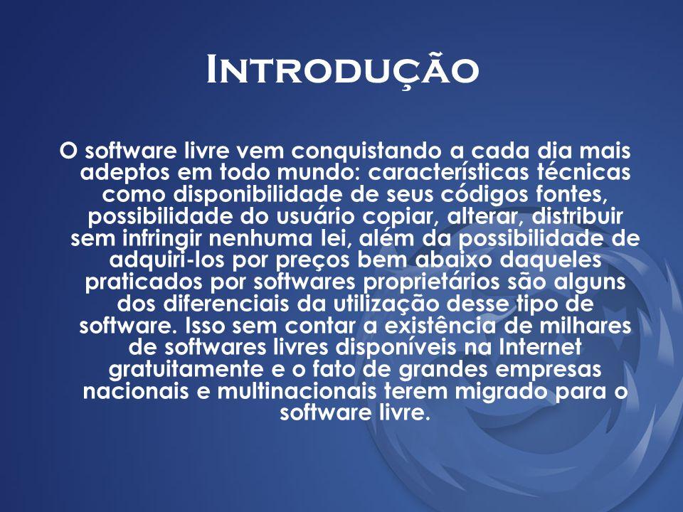 Software Livre É o software disponível para qualquer um usá-lo, copiá-lo, e distribuí-lo, seja sua forma original ou com modificações, seja gratuitamente ou com custo.