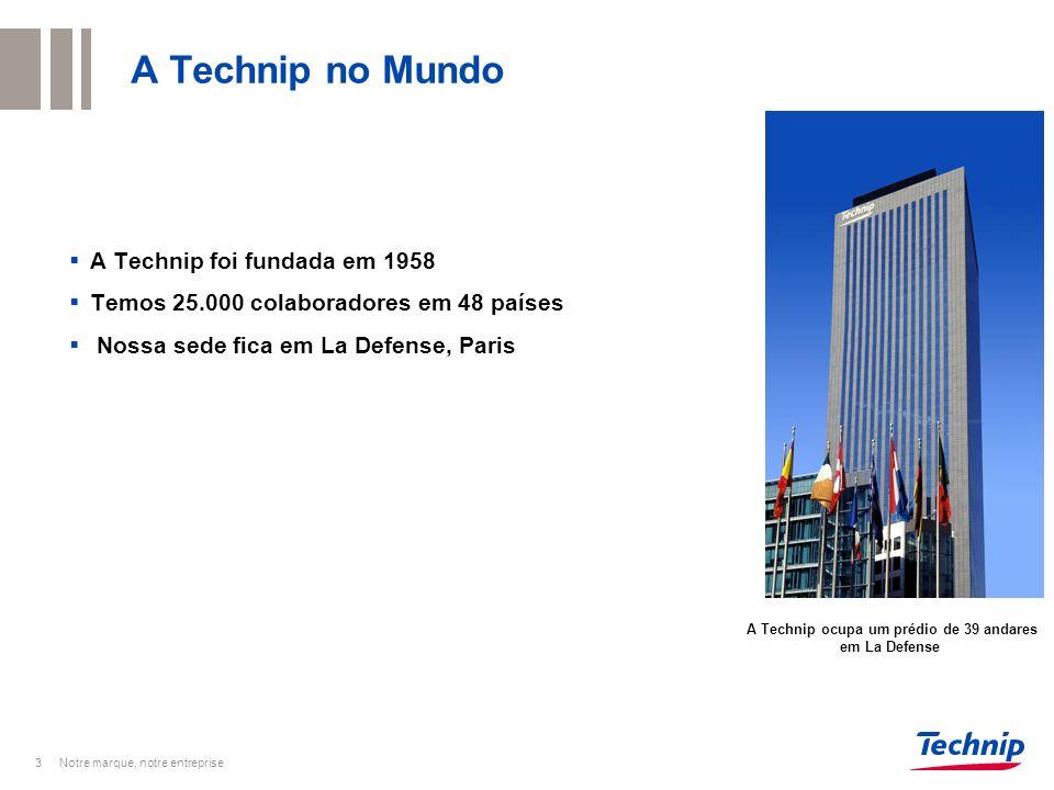 3 A Technip no Mundo Notre marque, notre entreprise A Technip foi fundada em 1958 Temos 25.000 colaboradores em 48 países Nossa sede fica em La Defens