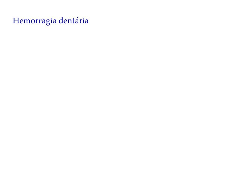 Hemorragia dentária