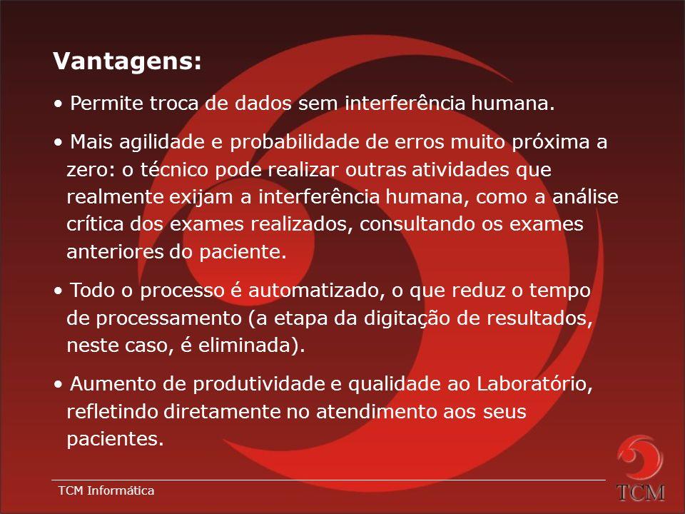 TCM Informática Objetivo: Interligar os equipamentos de automação laboratorial e o Sistema ESMERALDA, permitindo troca de informações de forma automat