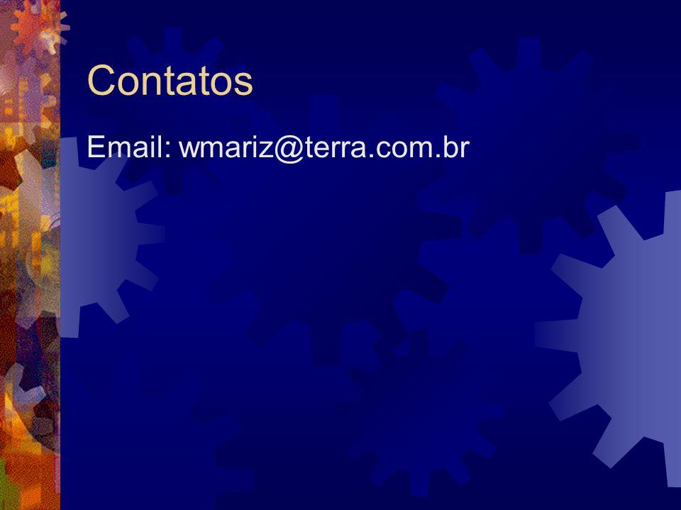 Contatos Email: wmariz@terra.com.br