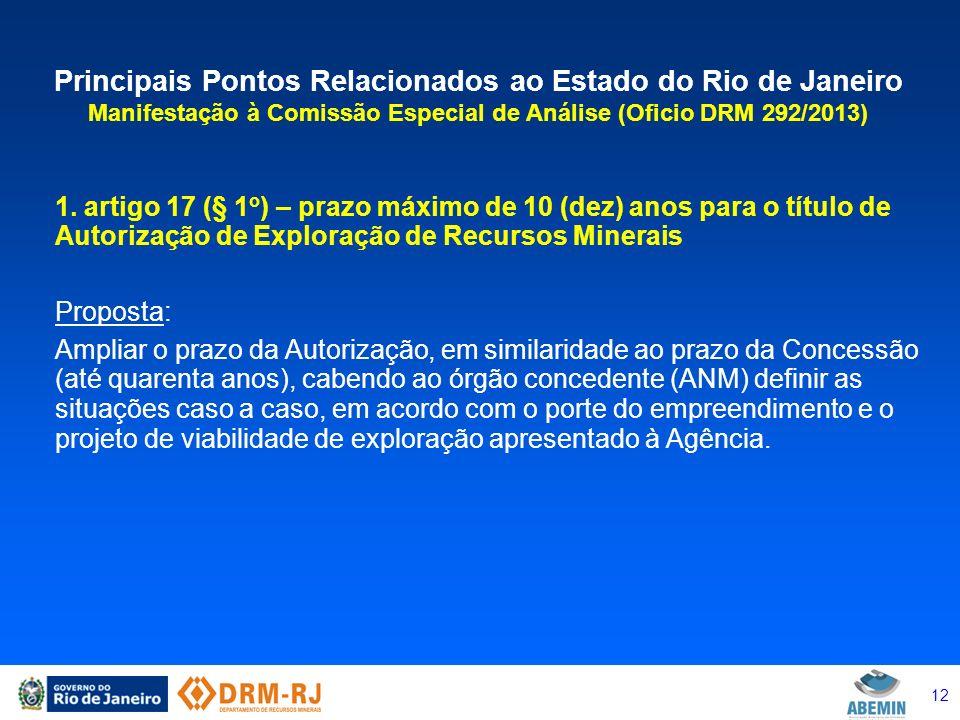 12 Principais Pontos Relacionados ao Estado do Rio de Janeiro Manifestação à Comissão Especial de Análise (Oficio DRM 292/2013) 1. artigo 17 (§ 1 o )