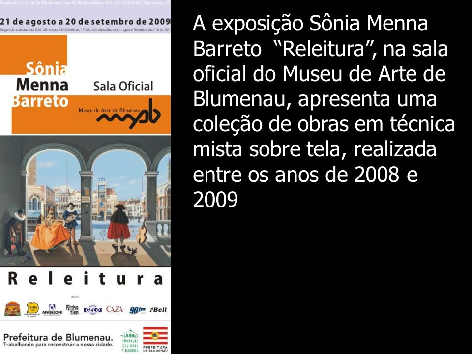 VOLUME - 11 Pintora de Fantasias Painter of fantasy MAB – Museu de Arte de Blumenau 2009