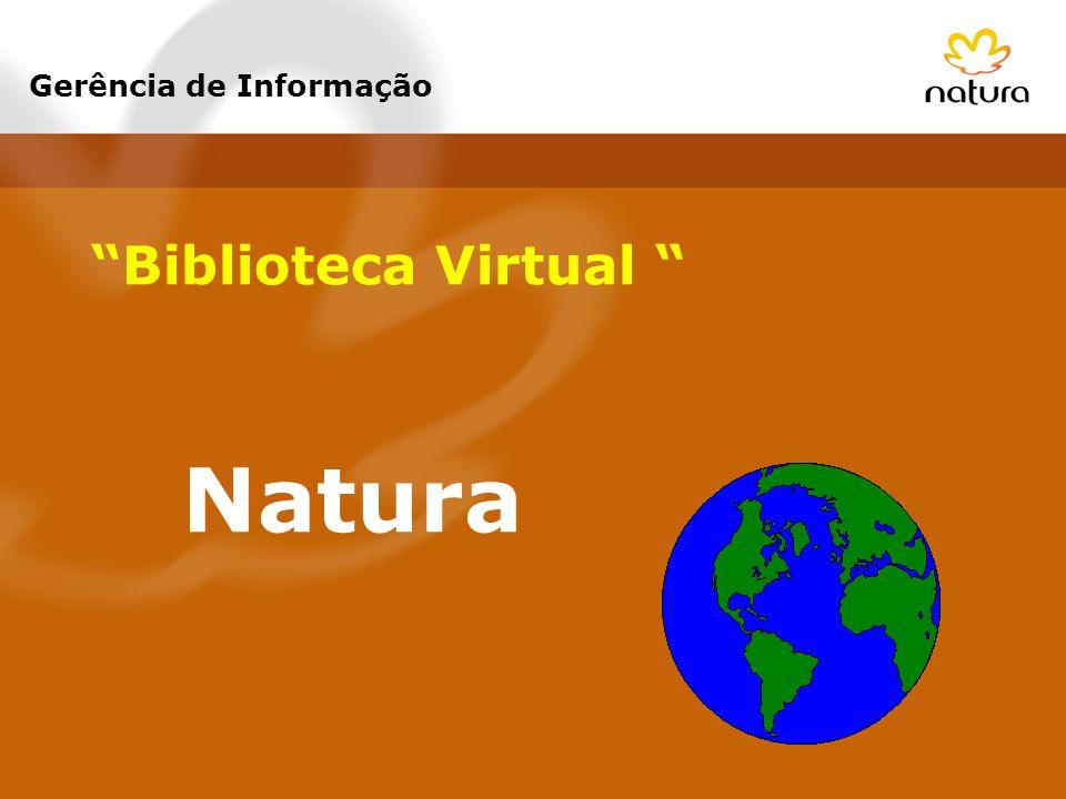 Biblioteca Virtual Natura Gerência de Informação