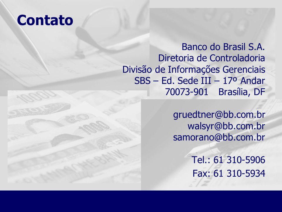 Contato Banco do Brasil S.A. Diretoria de Controladoria Divisão de Informações Gerenciais SBS – Ed. Sede III – 17º Andar 70073-901 Brasília, DF gruedt