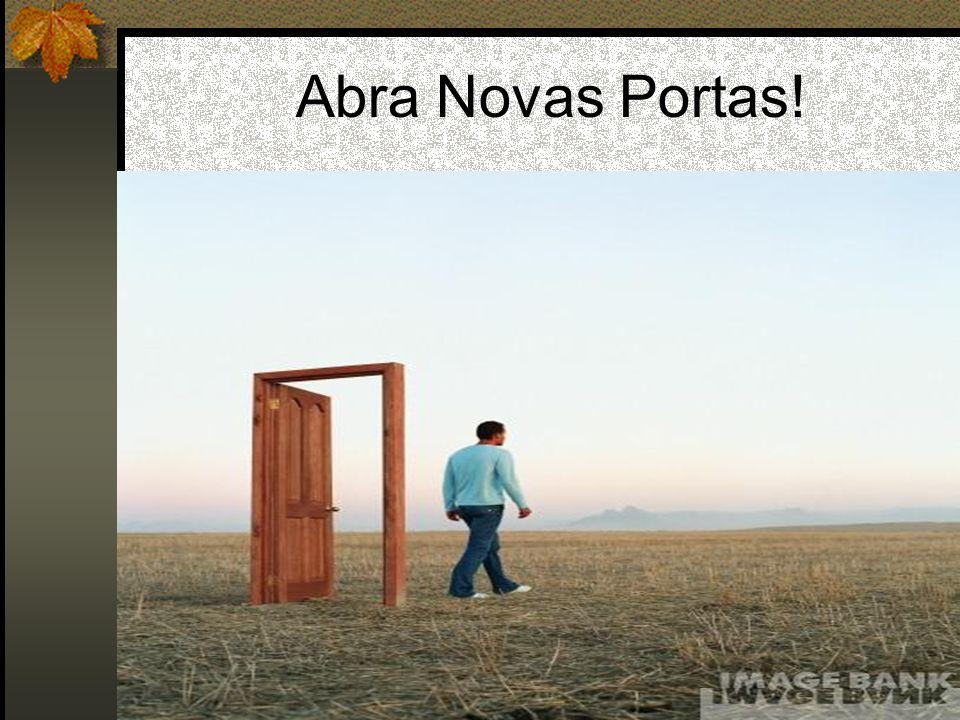 Abra Novas Portas!