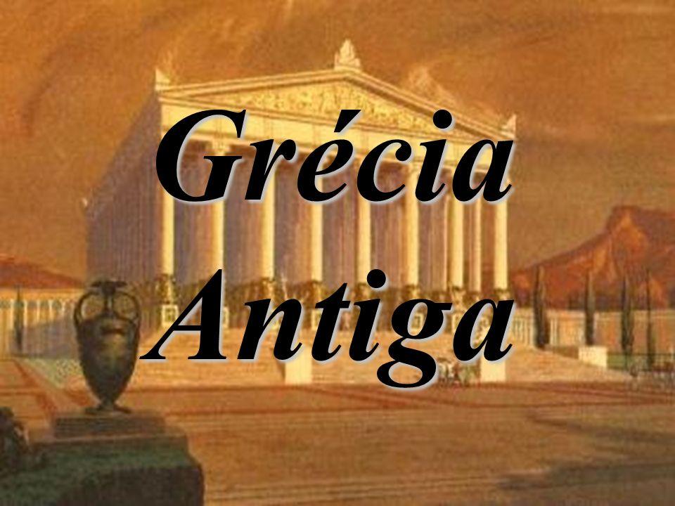 IDADE ANTIGA Prof. Osvaldo Negreiros A GRÉCIA Grécia Antiga