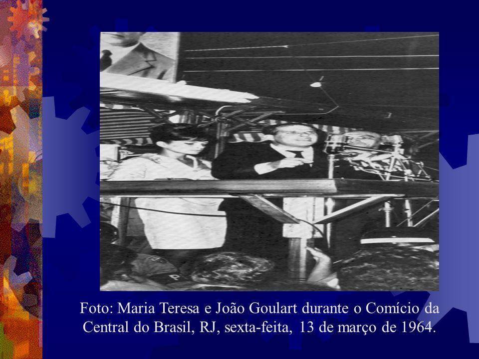 Causas Comício da Central do Brasil (estopim). País estava convulsionado por greves e passeatas. Temor dos Estados Unidos de que o Brasil se tornar um