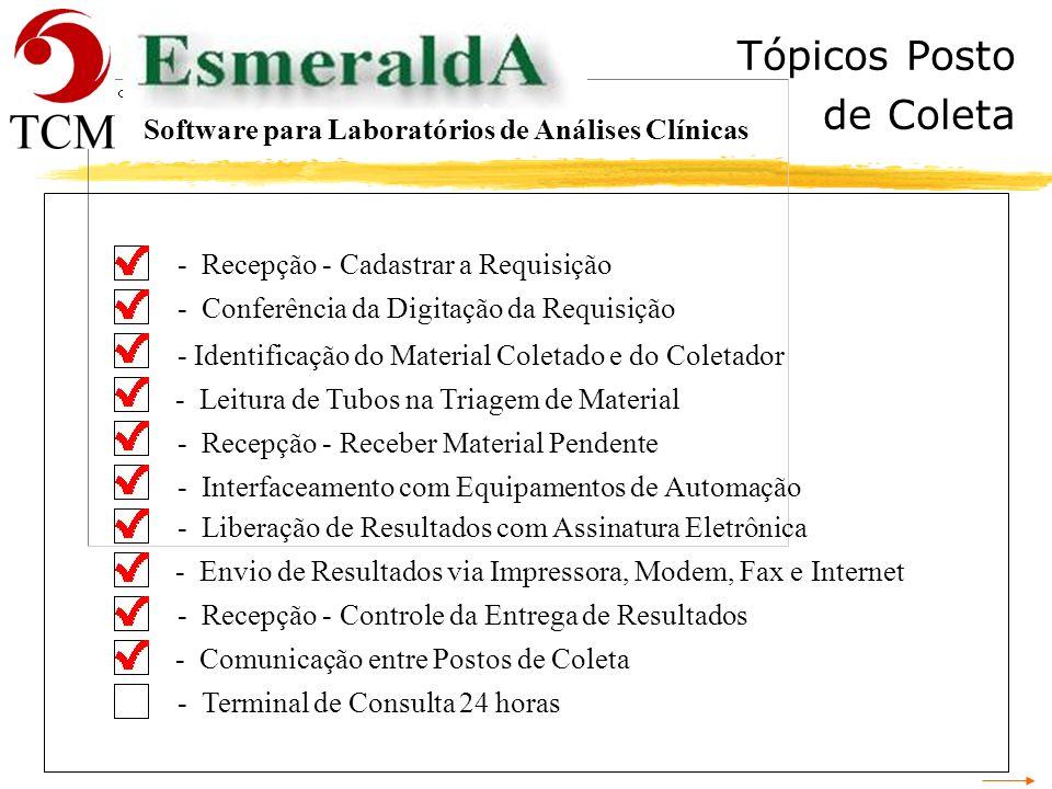 Comunicação Postos Software para Laboratórios de Análises Clínicas A transferência de informações se dá através da utilização do software de comunicaç