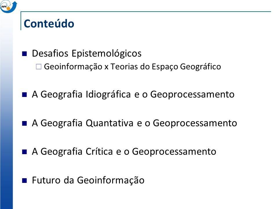 Objetivo Buscar fundamentação teórica para a Ciência da Informação Espacial Rever a relação entre os conceitos de espaço da Teoria Geográfica e o Geop