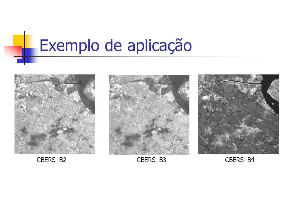 Exemplo de aplicação CBERS_B2 CBERS_B3 CBERS_B4