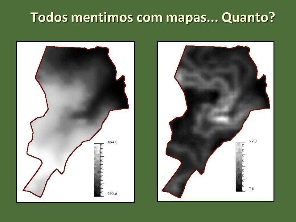 695.6 894.0 7.8 99.0 Todos mentimos com mapas... Quanto?