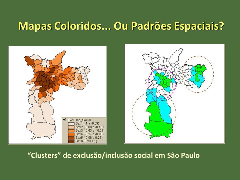 Mapas Coloridos... Ou Padrões Espaciais? Clusters de exclusão/inclusão social em São Paulo
