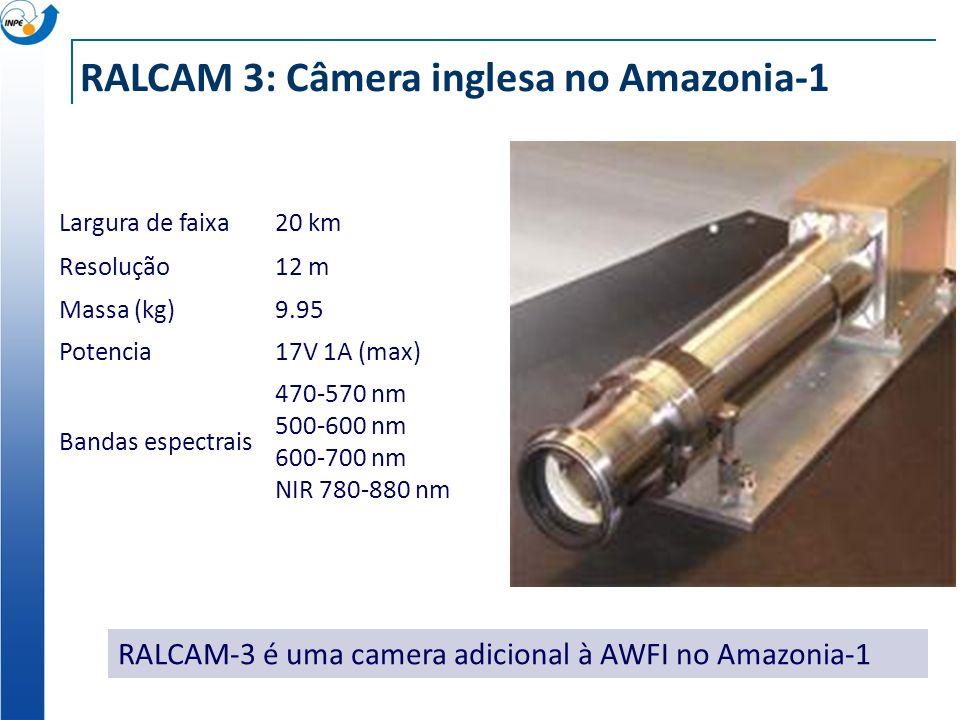 RALCAM 3: Câmera inglesa no Amazonia-1 Largura de faixa20 km Resolução12 m Massa (kg)9.95 Potencia17V 1A (max) Bandas espectrais 470-570 nm 500-600 nm