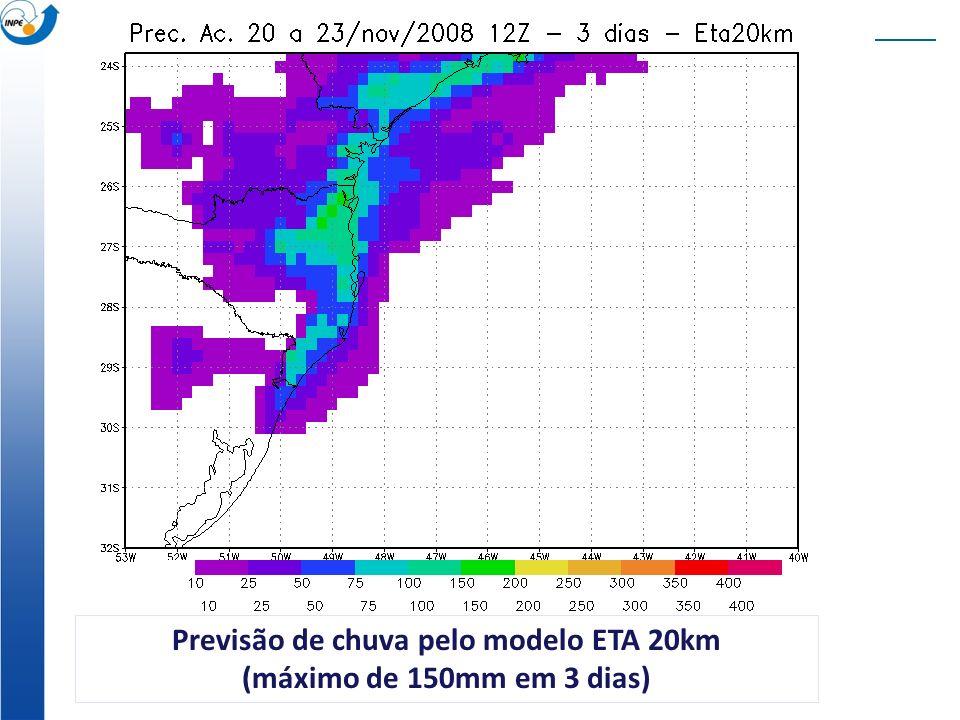 Previsão de chuva pelo modelo ETA 20km (máximo de 150mm em 3 dias)