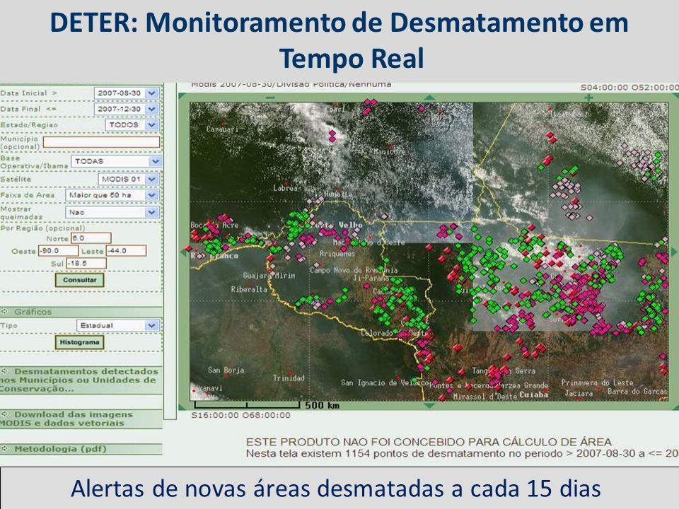 Alertas de novas áreas desmatadas a cada 15 dias DETER: Monitoramento de Desmatamento em Tempo Real