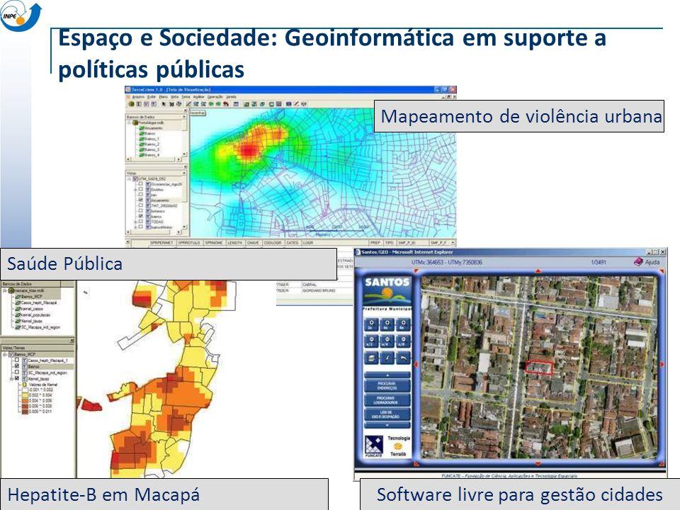 Espaço e Sociedade: Geoinformática em suporte a políticas públicas Software livre para gestão cidadesHepatite-B em Macapá Saúde Pública Mapeamento de