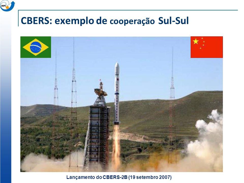 CBERS: exemplo de cooperação Sul-Sul Lançamento do CBERS-2B (19 setembro 2007)