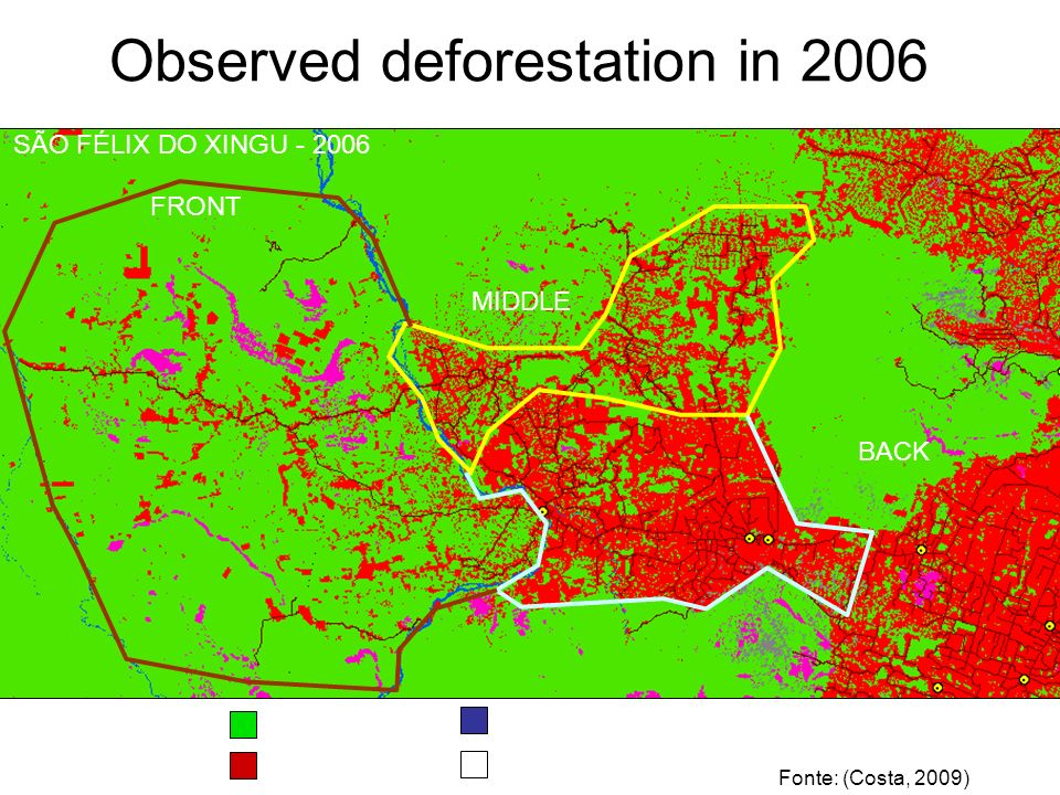Landscape model: different rules of behavior at different partitions which also change in time FRENTE MEIO RETAGUARDA Forest Not Forest Deforest River FRONT MIDDLE BACK SÃO FÉLIX DO XINGU - 2006 Observed deforestation in 2006 Fonte: (Costa, 2009)