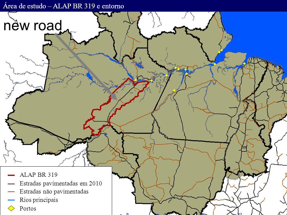 Área de estudo – ALAP BR 319 e entorno ALAP BR 319 Estradas pavimentadas em 2010 Estradas não pavimentadas Rios principais Portos new road