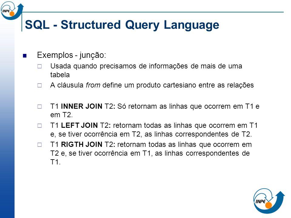 SQL - Structured Query Language Exemplos - junção: Usada quando precisamos de informações de mais de uma tabela A cláusula from define um produto cart