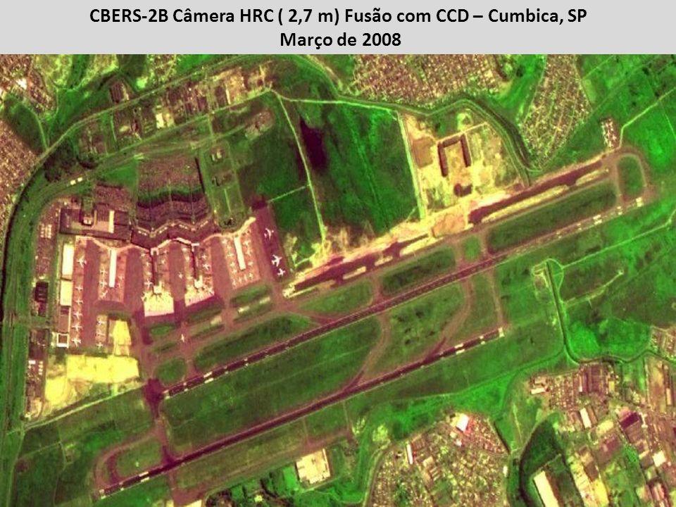 CBERS-2B Câmera HRC ( 2,7 m) Fusão com CCD – Cumbica, SP Março de 2008