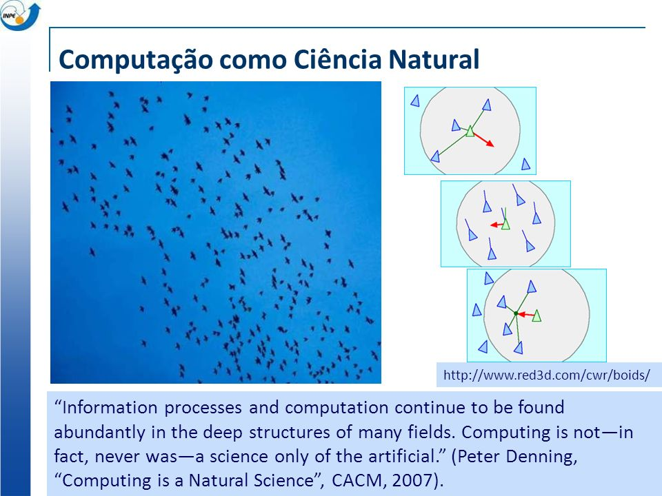 Computação como Ciência Natural Information processes and computation continue to be found abundantly in the deep structures of many fields. Computing