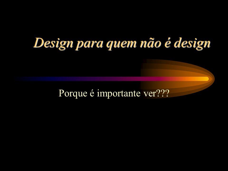 Design para quem não é design Porque é importante ver