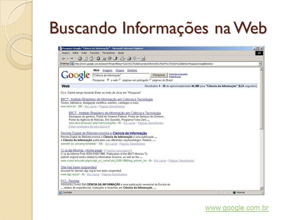 Buscando Informações na Web www.google.com.br