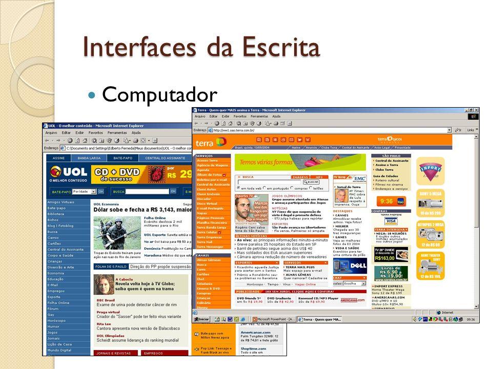 Interfaces da Escrita Computador