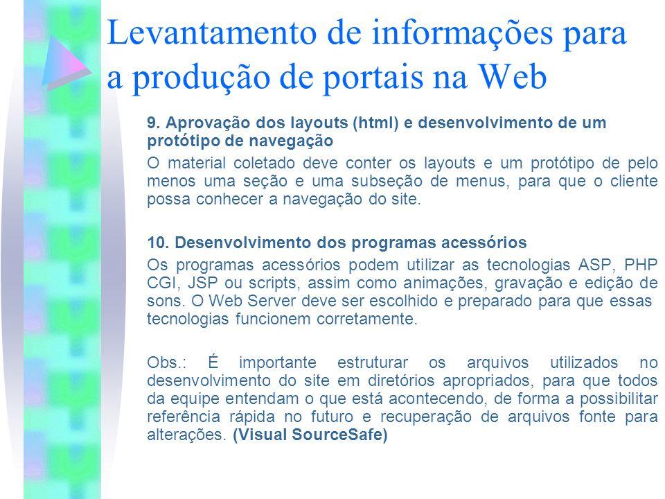 Levantamento de informações para a produção de portais na Web 9.