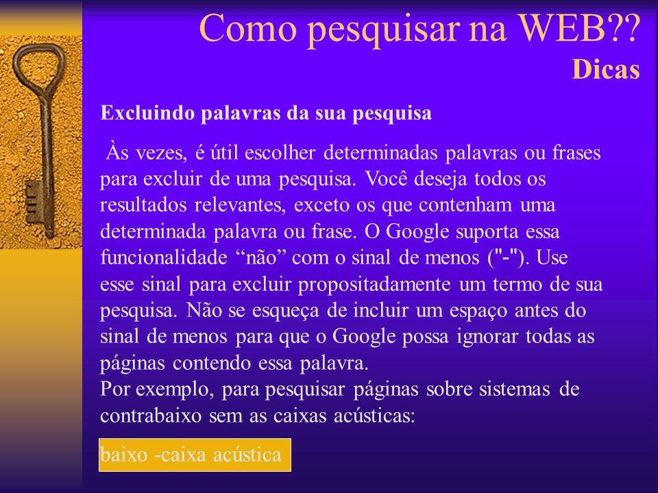 Como pesquisar na WEB?.